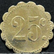 Monedas locales: ANTIGUA FICHA 25 CÉNTIMOS. Lote 110640967
