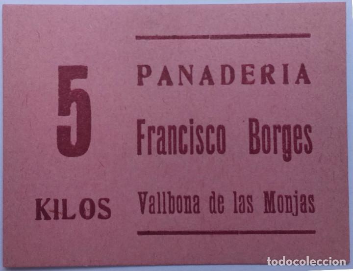 5 KG DE PAN PANADERIA FRANCISCO BORGES DE VALLBONA DE LAS MONJAS (LLEIDA-LERIDA) GUERRA CIVIL XXX (Numismática - España Modernas y Contemporáneas - Locales y Fichas Dinerarias y Comerciales)