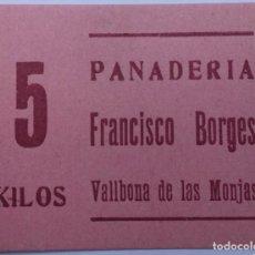 Monedas locales: 5 KG DE PAN PANADERIA FRANCISCO BORGES DE VALLBONA DE LAS MONJAS (LLEIDA-LERIDA) GUERRA CIVIL. Lote 190035316