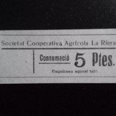 Monedas locales: VALE CUPON RIERA SOCIEDAT COOPERATIVA AGRÍCOLA SOCIEDAD CONSUMICIÓN CONSUMACIÓ TARRAGONA CATALUÑA. Lote 193336065