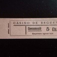 Monedas locales: VALE CUPON CASINO DE BEGUES LLOBREGAT BARCELONA CONSUMACIÓ CONSUMICIÓN CATALUÑA. Lote 193349087