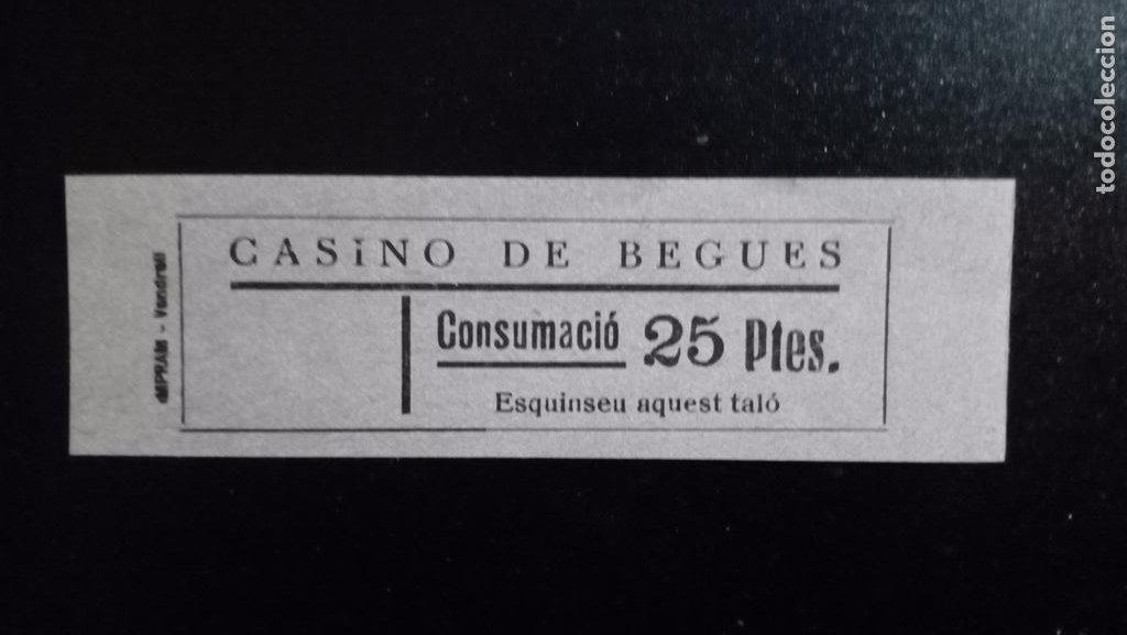 VALE CUPON CASINO DE BEGUES LLOBREGAT BARCELONA CONSUMACIÓ CONSUMICIÓN CATALUÑA 25 PTAS (Numismática - España Modernas y Contemporáneas - Locales y Fichas Dinerarias y Comerciales)