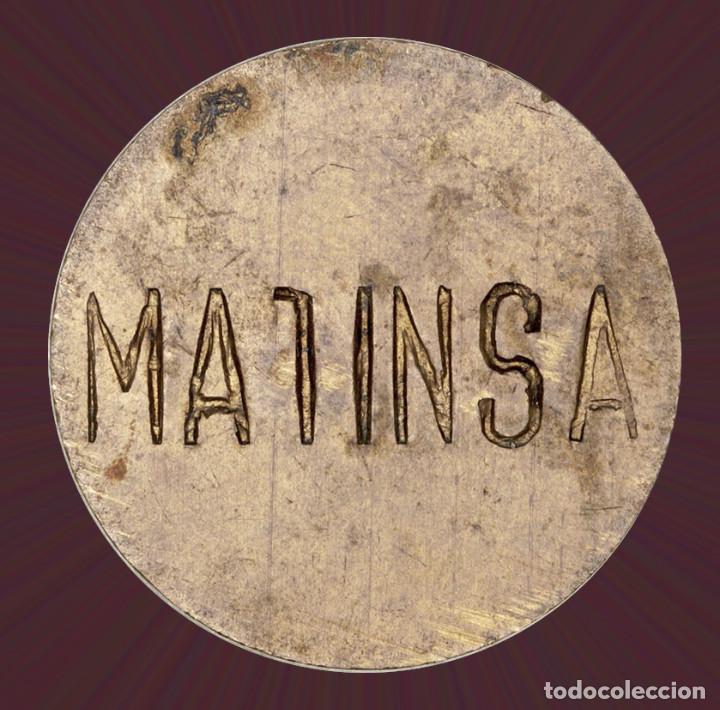 Monedas locales: Bonos Matinsa. 24.00mm. MBC +. Ficha Moneda xxx - Foto 2 - 193864630