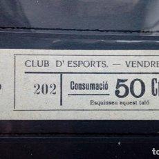 Monedas locales: VALE CUPON CLUB D´ESPORTS CLUB DEPORTE DEPORTIVO CONSUMACIO VENDRELL TARRAGONA CATALUÑA 50 CTS. Lote 194132912