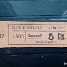 Monedas locales: VALE CUPON CLUB D´ESPORTS CLUB DEPORTE DEPORTIVO CONSUMACIO VENDRELL TARRAGONA CATALUÑA 5 CTS. Lote 194132960