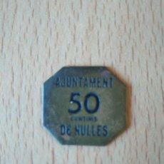 Monedas locales: PRECIOSA MONEDA 50 CÉNTIMS AJUNTAMENT DE NULLES TARRAGONA GUERRA CIVIL ESPAÑOLA. CENTIMOS ESPAÑA VER. Lote 194667583