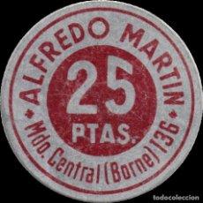 Monedas locales: FICHA DEL BORNE - ALFREDO MARTÍN - 25 PESETAS. Lote 194884100