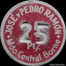 Monedas locales: FICHA DEL BORNE - JOSÉ Y PEDRO RAMÓN - 25 PESETAS. Lote 194884135
