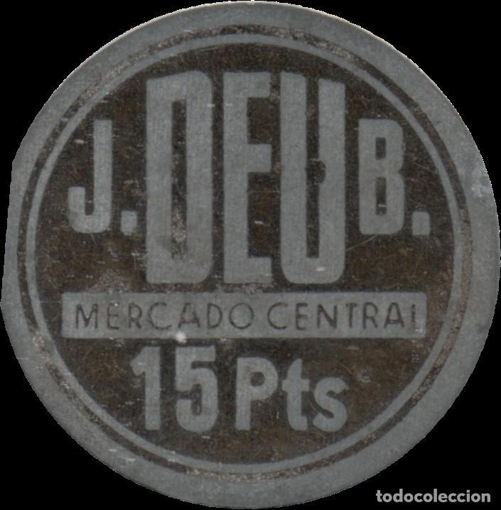 FICHA DEL BORNE - J. DEU B. - 15 PESETAS (Numismática - España Modernas y Contemporáneas - Locales y Fichas Dinerarias y Comerciales)