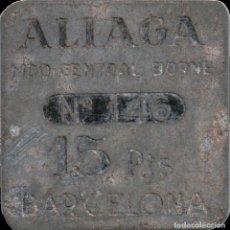 Monedas locales: FICHA DEL BORNE - ALIAGA - 15 PESETAS. Lote 194888241