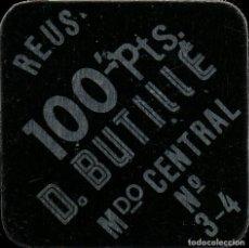 Monedas locales: FICHA DEL BORNE DE REUS - D. BUTILLÉ - 100 PESETAS. Lote 194888363