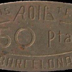 Monedas locales: FICHA DEL BORNE - ROIG - 50 PESETAS. Lote 194888397