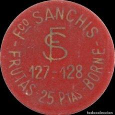 Monedas locales: FICHA DEL BORNE - FRANCISCO SANCHÍS - 25 PESETAS. Lote 194888526