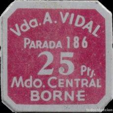 Monedas locales: FICHA DEL BORNE - VIUDA DE A. VIDAL - 25 PESETAS. Lote 194891681