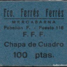 Monedas locales: FICHA DEL BORNE - FRRANCISCO FERRER FERRER - 25 PESETAS. Lote 194891905