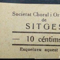 Monedas locales: VALE CUPON SITGES BARCELONA SOCIETAT CORAL ORFEONICA ORFEON MUSICA CANTO 10 CTS. Lote 195637810
