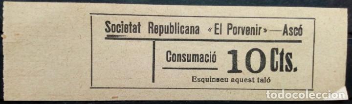 VALE CUPON ASCO TARRAGONA SOCIETAT SOCIEDAD REPUBLICANA EL PORVENIR 10 CTS (Numismática - España Modernas y Contemporáneas - Locales y Fichas Dinerarias y Comerciales)