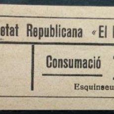 Monedas locales: VALE CUPON ASCO TARRAGONA SOCIETAT SOCIEDAD REPUBLICANA EL PORVENIR 10 CTS. Lote 195638343
