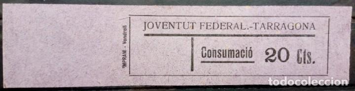 VALE CUPON TARRAGONA JUVENTUD JOVENTUT FEDERAL 20 CTS (Numismática - España Modernas y Contemporáneas - Locales y Fichas Dinerarias y Comerciales)