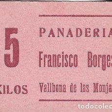 Monnaies locales: VALE 5 KILOS PANADERIA FRANCISCO BORGES - VALLBONA DE LAS MONJAS (LERIDA). Lote 195777163