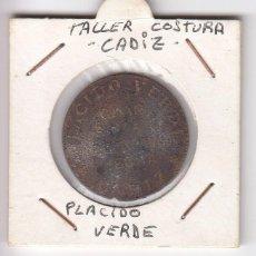 Monedas locales: PLACIDO VERDE TALLERES DE SASTRERIA CÁDIZ (REVERSO)- GRAN BAZAR DE ROPAS HECHA CÁDIZ (ANVERSO).COBRE. Lote 196336665