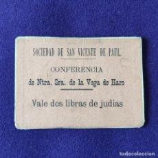 Monedas locales: VALE DE DOS LIBRAS DE JUDIAS. SOCIEDAD DE SAN VICENTE DE PAUL. HARO.. Lote 196505810