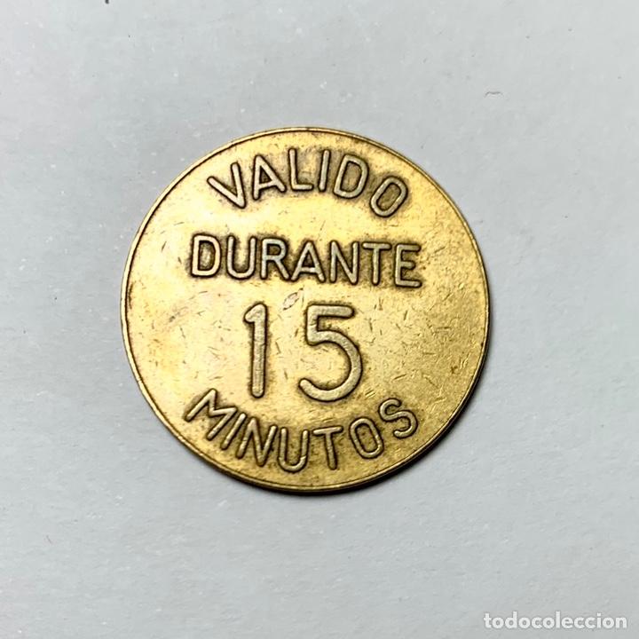 Monedas locales: Ficha moneda Estacionamientos Urbanos S. A. Válido durante 15 minutos - Foto 2 - 196599016