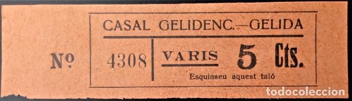 VALE CUPÓN CASAL GELIDENC GELIDA BARCELONA CATALUÑA VARIOS 5 CTS (Numismática - España Modernas y Contemporáneas - Locales y Fichas Dinerarias y Comerciales)