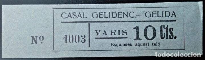 VALE CUPÓN CASAL GELIDENC GELIDA BARCELONA CATALUÑA VARIOS 10 CTS (Numismática - España Modernas y Contemporáneas - Locales y Fichas Dinerarias y Comerciales)