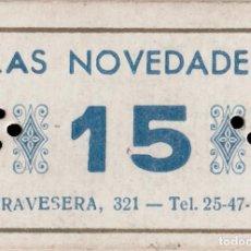 Monedas locales: VALE DE DEUDA DE LA MERCERÍA LAS NOVEDADES - BARCELONA - 15 PTS. Lote 203445611