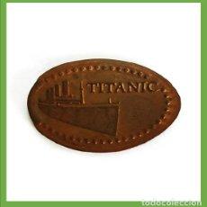 Monedas locales: MONEDA ELONGADA EXPOSICION TITANIC SEVILLA - ELONGATED COIN - PRESSED PENNY. Lote 204553405