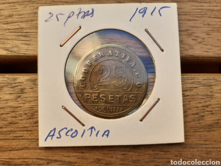 FICHA DE COOPERATIVA DE AZKOITIA 25PTA 1915 (Numismática - España Modernas y Contemporáneas - Locales y Fichas Dinerarias y Comerciales)