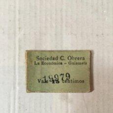 Monedas locales: ANTIGUO CARTÓN COOPERATIVA -GUIAMETS - SOCIEDAD C. OBRERA LA ECONÓMICA VALE 15 CÉNTIMOS N 19979. Lote 206251583