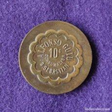 Monedas locales: FICHA MONEDA ALFONSO GUIU. 10 CENTIMOS. CONSUMACION. SAN SEBASTIAN. RARA.. Lote 209773126