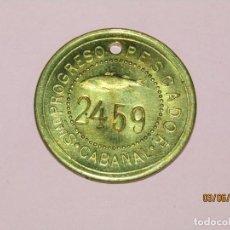 Monedas locales: ANTIGUA MONEDA DE 1 PESETA SOCIEDAD EL PROGRESO PESCADOR DE EL CABAÑAL DE VALENCIA 1902-1924. Lote 211429450