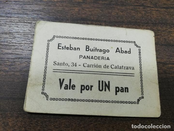 VALE DE PAN. PANADERIA ESTEBAN BUITRAGO ABAD. CARRION DE CALATRAVA. VALE DE UN PAN. (Numismática - España Modernas y Contemporáneas - Locales y Fichas Dinerarias y Comerciales)