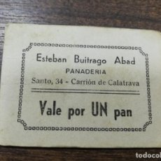 Monedas locales: VALE DE PAN. PANADERIA ESTEBAN BUITRAGO ABAD. CARRION DE CALATRAVA. VALE DE UN PAN.. Lote 211653771