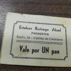 Monedas locales: VALE DE PAN. PANADERIA ESTEBAN BUITRAGO ABAD. CARRION DE CALATRAVA. VALE DE UN PAN.. Lote 211653811