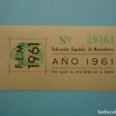 Moedas locais: CUPON DE LA FEDERACION ESPAÑOLA DE MONTAÑISMO DEL AÑO 1961.. Lote 219189398