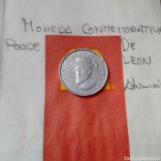 Monedas locales: MONEDA PONCE DE LEON CONMEMORATIVA. Lote 219341286