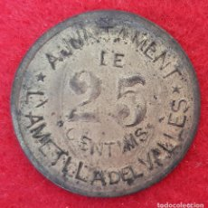 Monedas locales: MONEDA LOCAL GUERRA CIVIL 25 CENTIMOS L'AMETLLA DEL VALLES MBC+ ORIGINAL B41. Lote 219502266