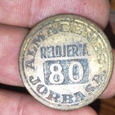 Monedas locales: VALE O FICHA DE ALMACENES JORBA RELOJERÍA. Lote 220650251