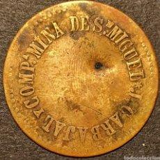 Monedas locales: FICHA USADA EN LA CANTINA DE LA MINA ONUBENSE SAN MIGUEL - 25 CTS. Lote 221004870