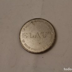 Monedas locales: MONEDA JETÓN – TOKEN – ELAUT - TOP QUALITY ENTERTAINING THE WORLD - DIÁMETRO: 26 MM. Lote 268867074