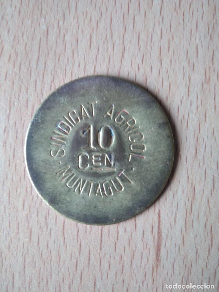 Monedas locales: MONEDA 10 CÉNTIMOS SINDICAT AGRÍCOLA MONTAGUT DE FLUVIÀ GARROTXA GIRONA MUNTAGUT CHAPA GUERRA CIVI - Foto 3 - 237624835