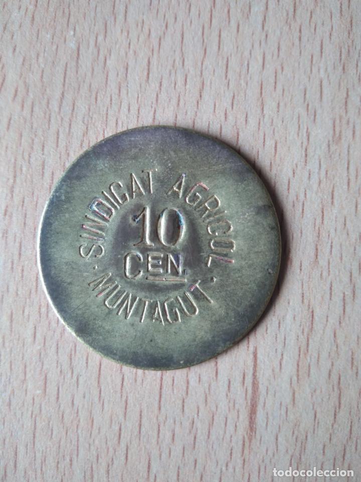 Monedas locales: MONEDA 10 CÉNTIMOS SINDICAT AGRÍCOLA MONTAGUT DE FLUVIÀ GARROTXA GIRONA MUNTAGUT CHAPA GUERRA CIVI - Foto 7 - 237624835