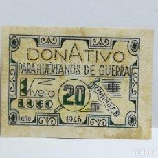 Monedas locales: DONATIVO - HUERFANOS DE GUERRA. VIVERO. LUGO. VALE DE 20 CENTIMOS. 1945. VER DORSO. Lote 245978520
