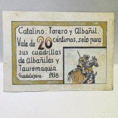 Monedas locales: CATALINO. TORERO Y ALBAÑIL. VALE DE 20 CENTIMOS. 1938. GUADALAJARA. VER DORSO. Lote 246145155