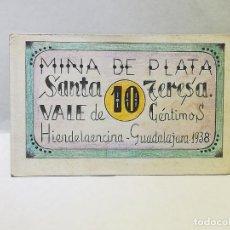 Monedas locales: MINAS DE PLATA. SANTA TERESA. VALE DE 10 CENTIMOS. 1938. HIENDELAENCINA, GUADALAJARA. VER DORSO. Lote 246152745