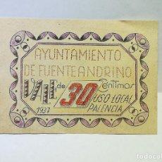 Monedas locales: AYUNTAMIENTO DE FUENTEANDRINO. VALE DE 30 CENTIMOS USO LOCAL. 1937. PALENCIA. VER DORSO. Lote 246152950
